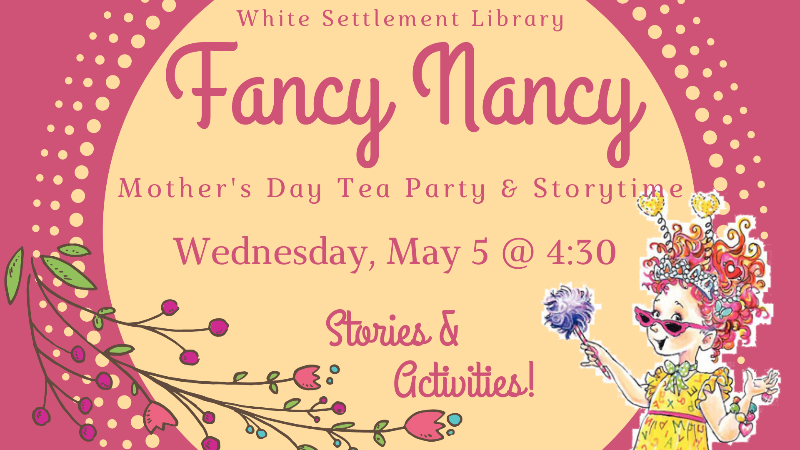 Fancy Nancy Mother's Day Tea Party and Storytime